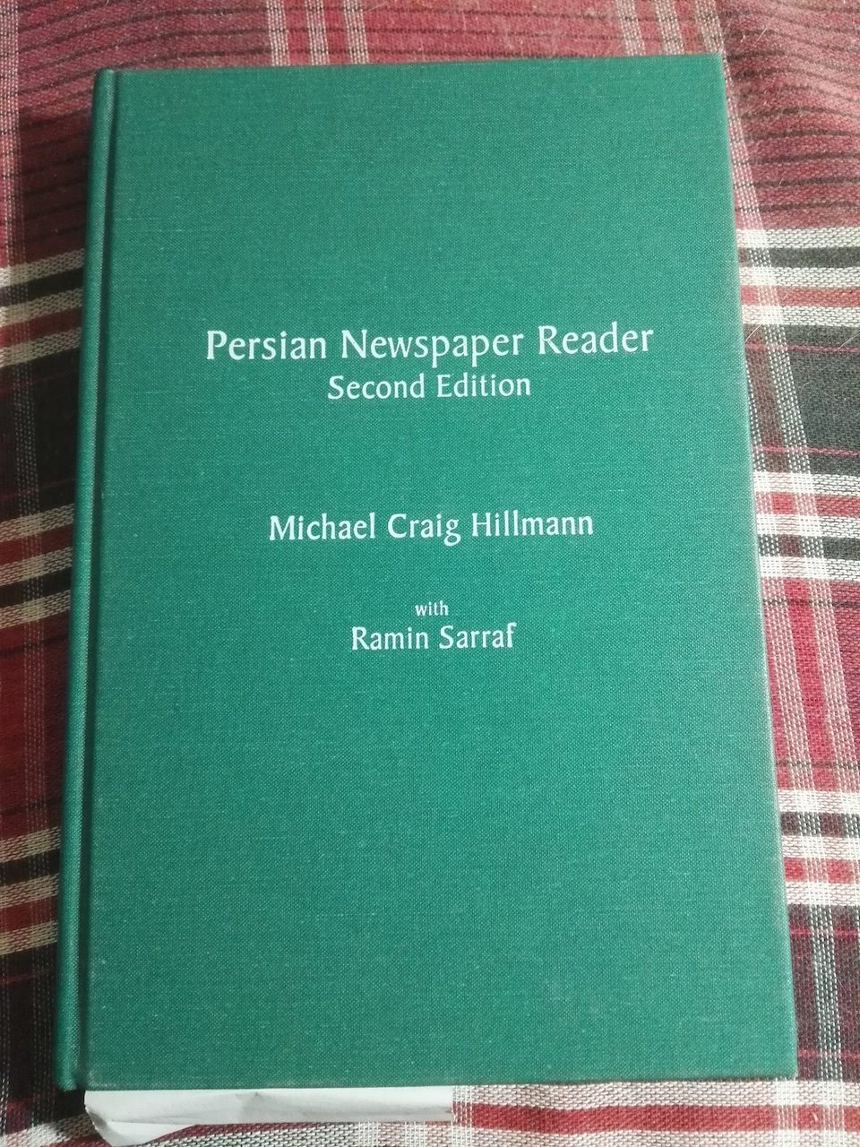 Michael Craig Hillmann - Persian Newspaper Reader