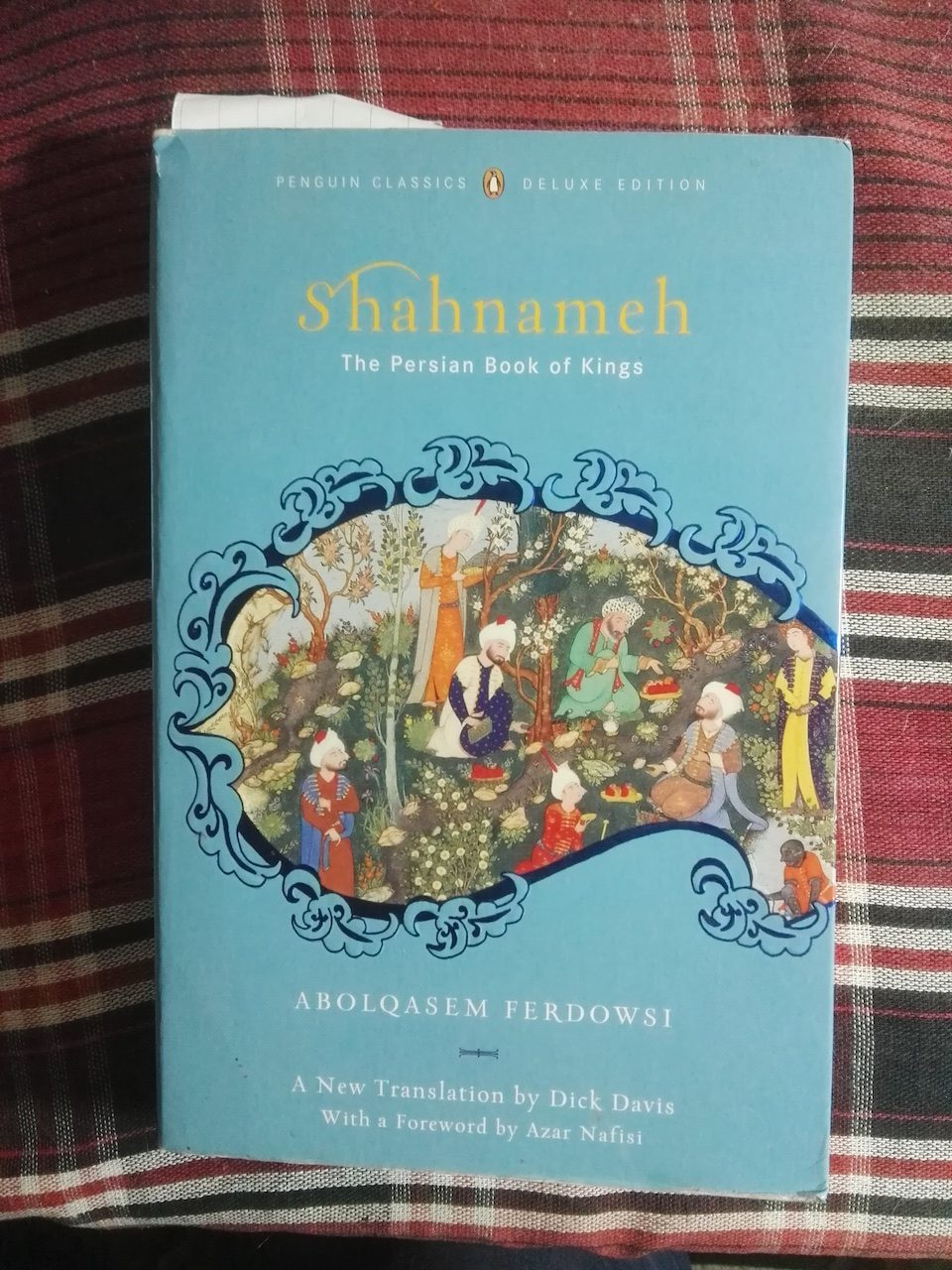 Dick Davis - Shahnameh, The Persian Book of Kings