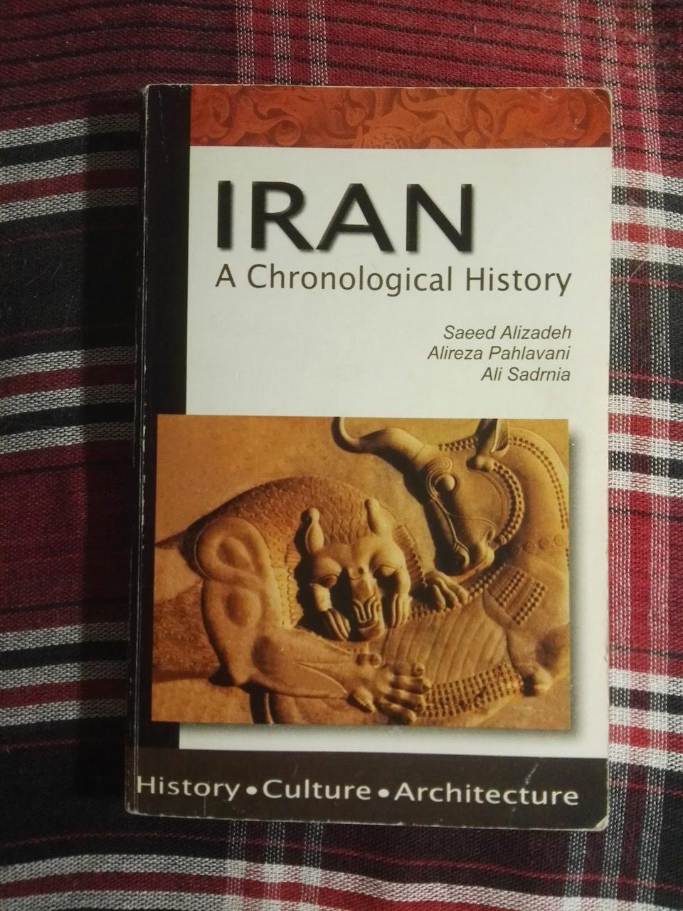 Saeed Alizadeh, Alireza Pahlavani, Ali Sadmia - Iran, A Chronological History